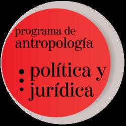 .:Programa de Antropología Política y Jurídica:.
